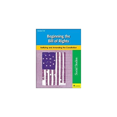 Teaching and Learning Company Beginning the Bill of Rights Social Studies Workbook, Grade 4 - Grade 8 [eBook]