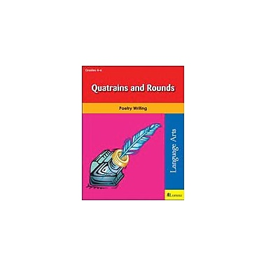 Teaching and Learning Company Quatrains and Rounds Reading & Writing Workbook, Grade 4 - Grade 6 [eBook]
