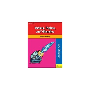 Teaching and Learning Company Triolets, Triplets, and Villanelles Reading & Writing Workbook, Grade 4 - Grade 6 [eBook]