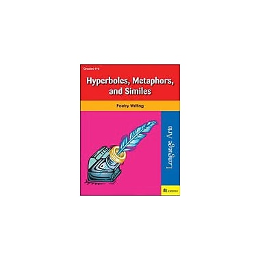 Teaching and Learning Company Hyperboles, Metaphors, and Similes Reading & Writing Workbook, Grade 4 - Grade 6 [eBook]