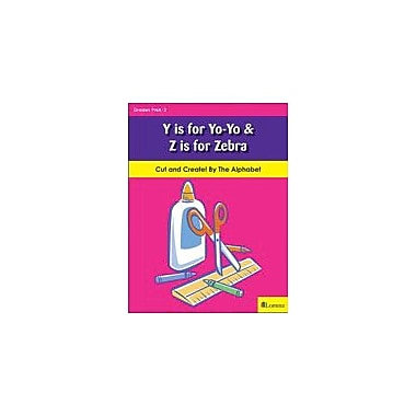 Teaching and Learning Company Y Is for Yo-Yo & Z Is for Zebra Art & Music Workbook, Kindergarten - Grade 2 [eBook]