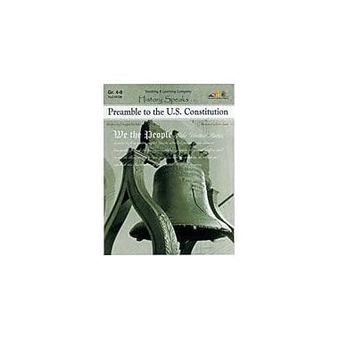 Teaching and Learning Company Preamble to the U.S. Constitution History Workbook, Grade 4 - Grade 8 [Enhanced eBook]