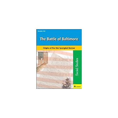 Teaching and Learning Company The Battle of Baltimore Social Studies Workbook, Grade 4 - Grade 8 [eBook]