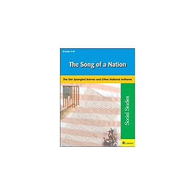 Teaching and Learning Company The Song of A Nation Social Studies Workbook, Grade 4 - Grade 8 [eBook]