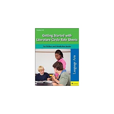 Teaching and Learning Company Getting Started With Literature Circle Role Sheets Workbook, Grade 4 - Grade 8 [eBook]