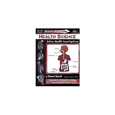 Teaching and Learning Company Science Action Labs Health Science Health Workbook, Grade 4 - Grade 8 [eBook]