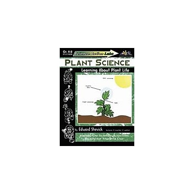 Teaching and Learning Company Science Action Labs Plant Science Science Workbook, Grade 4 - Grade 8 [eBook]