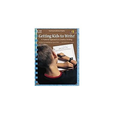 Teaching and Learning Company Getting Kids to Write! Language Arts Workbook, Grade 4 - Grade 8 [Enhanced eBook]