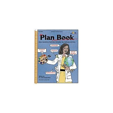 Teaching and Learning Company A Plan Book For Everyday! Teacher Planning Workbook, Kindergarten - Grade 12 [Enhanced eBook]