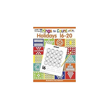 Teaching and Learning Company Things to Count: Holidays 16-20 Math Workbook, Preschool - Grade 1 [Enhanced eBook]