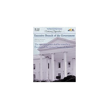 Teaching and Learning Company Executive Branch of the Government History Workbook, Grade 4 - Grade 8 [Enhanced eBook]