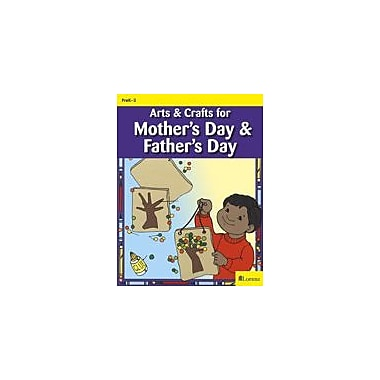 Teaching and Learning Company Arts & Crafts For Mother's Day & Father's Day Art & Music Workbook, Kindergarten - Grade 3 [eBook]