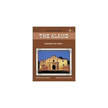 Teaching and Learning Company Alamo: Remember the Alamo History Workbook, Grade 4 - Grade 8 [eBook]