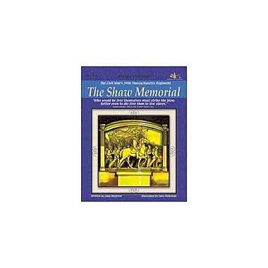 Teaching and Learning Company Civil War's 54th Massachusetts Regiment: the Shaw Memorial Workbook, Grade 4 - Grade 8 [eBook]