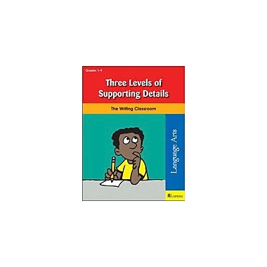 Teaching and Learning Company Three Levels of Supporting Details Reading & Writing Workbook, Grade 1 - Grade 8 [eBook]