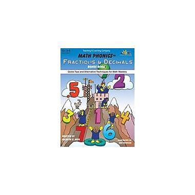 Teaching and Learning Company Math Phonics Fractions & Decimals Bonus Book Math Workbook, Grade 3 - Grade 6 [eBook]