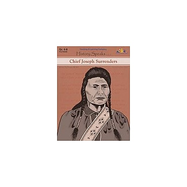 Teaching and Learning Company Chief Joseph Surrenders History Workbook, Grade 4 - Grade 8 [eBook]