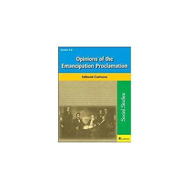 Teaching and Learning Company Opinions of the Emancipation Proclamation Social Studies Workbook, Grade 4 - Grade 8 [eBook]