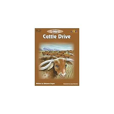 Teaching and Learning Company Cattle Drive History Workbook, Grade 1 - Grade 4 [eBook]