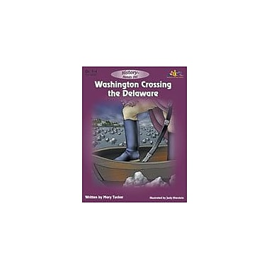 Teaching and Learning Company Washington Crossing the Delaware History Workbook, Grade 1 - Grade 4 [eBook]