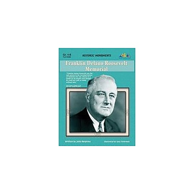 Teaching and Learning Company Franklin Delano Roosevelt Memorial History Workbook, Grade 4 - Grade 8 [eBook]