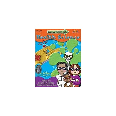 Teaching and Learning Company Science Action Labs Health Science Health Workbook, Grade 1 - Grade 3 [eBook]