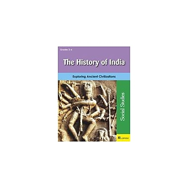 Teaching and Learning Company The History of India Social Studies Workbook, Grade 3 - Grade 6 [eBook]