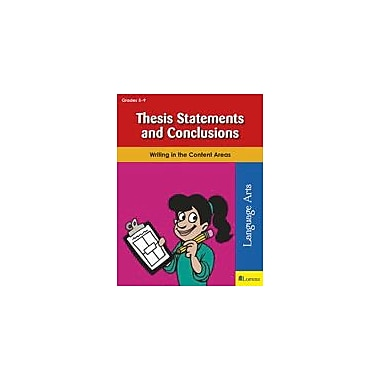 Teaching and Learning Company Thesis Statements and Conclusions Language Arts Workbook, Grade 5 - Grade 9 [eBook]