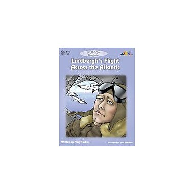 Teaching and Learning Company Lindbergh's Flight Across the Atlantic History Workbook, Grade 1 - Grade 4 [eBook]