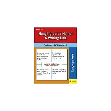 Teaching and Learning Company Hanging Out At Home: A Writing Unit Reading & Writing Workbook, Grade 1 - Grade 3 [eBook]