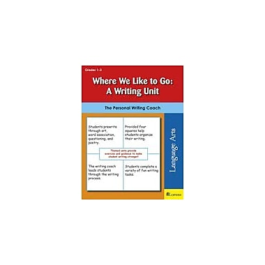 Teaching and Learning Company Where We Like to Go: A Writing Unit Reading & Writing Workbook, Grade 1 - Grade 3 [eBook]