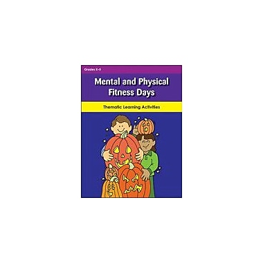 Teaching and Learning Company Mental and Physical Fitness Days Workbook, Kindergarten - Grade 5 [eBook]