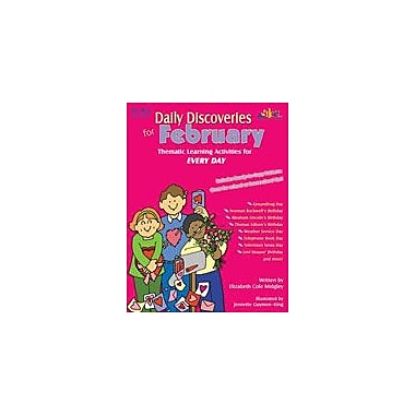 Teaching and Learning Company Daily Discoveries For February Other Workbook, Kindergarten - Grade 5 [eBook]