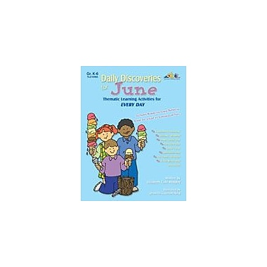 Teaching and Learning Company Daily Discoveries For June Art & Music Workbook, Kindergarten - Grade 5 [eBook]