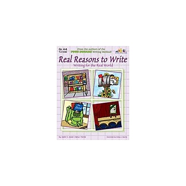 Teaching and Learning Company Real Reasons to Write Language Arts Workbook, Grade 4 - Grade 6 [eBook]