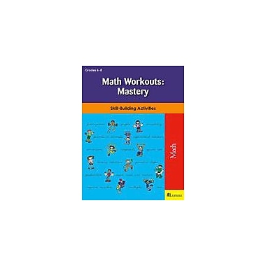Teaching and Learning Company Math Workouts: Mastery Math Workbook, Grade 6 - Grade 8 [eBook]