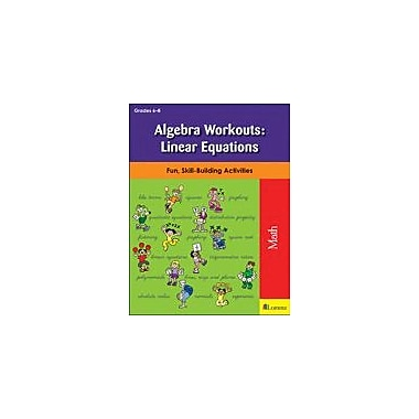 Teaching and Learning Company Algebra Workouts: Linear Equations Math Workbook, Grade 6 - Grade 8 [eBook]