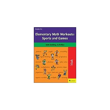 Teaching and Learning Company Elementary Math Workouts: Sports and Games Math Workbook, Grade 4 - Grade 6 [eBook]
