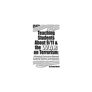 Gallopade International Teaching 9/11 and the War On Terrorism Social Studies Workbook, Grade 2 - Grade 8 [eBook]