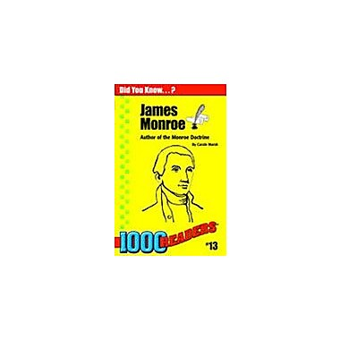 Gallopade International James Monroe: Author of the Monroe Doctrine History Workbook, Kindergarten - Grade 4 [eBook]