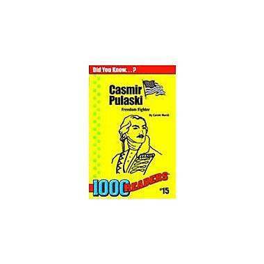 Gallopade International Casimir Pulaski: Freedom Fighter History Workbook, Kindergarten - Grade 4 [eBook]