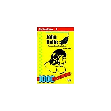 Gallopade International John Rolfe: Famous Founding Father History Workbook, Kindergarten - Grade 4 [eBook]