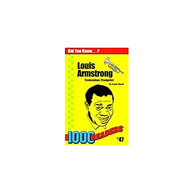 Gallopade International Louis Armstrong: Tremendous Trumpeter History Workbook, Kindergarten - Grade 4 [eBook]