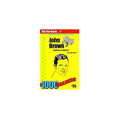 Gallopade International John Brown: Madman Or Martyr? History Workbook, Kindergarten - Grade 4 [eBook]