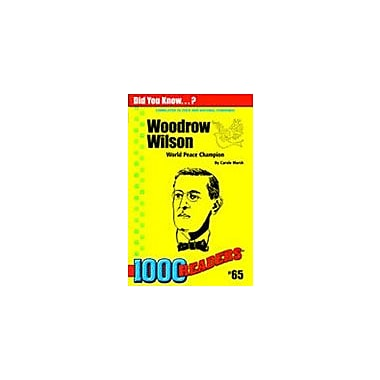 Gallopade International Woodrow Wilson: World Peace Champion History Workbook, Kindergarten - Grade 4 [eBook]