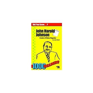 Gallopade International John Harold Johnson: Creator of Ebony Magazine History Workbook, Kindergarten - Grade 4 [eBook]