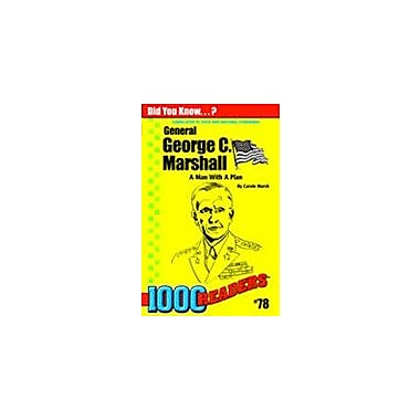 Gallopade International George C Marshall: A Man With A Plan History Workbook, Kindergarten - Grade 4 [eBook]