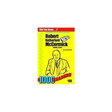 Gallopade International Robert R Mccormick: Media Giant History Workbook, Kindergarten - Grade 4 [eBook]