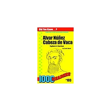 Gallopade International Alvar Nunez Cabeza De Vaca: Explorer & Survivor History Workbook, Kindergarten - Grade 4 [eBook]