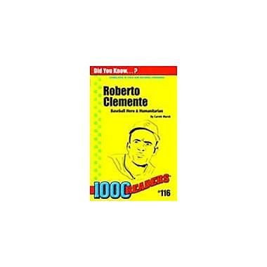 Gallopade International Roberto Clemente: Baseball Hero & Humanitarian History Workbook, Kindergarten - Grade 4 [eBook]